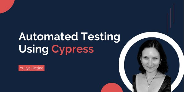 How to Automate Testing of Web Applications Using the Cypress Framework