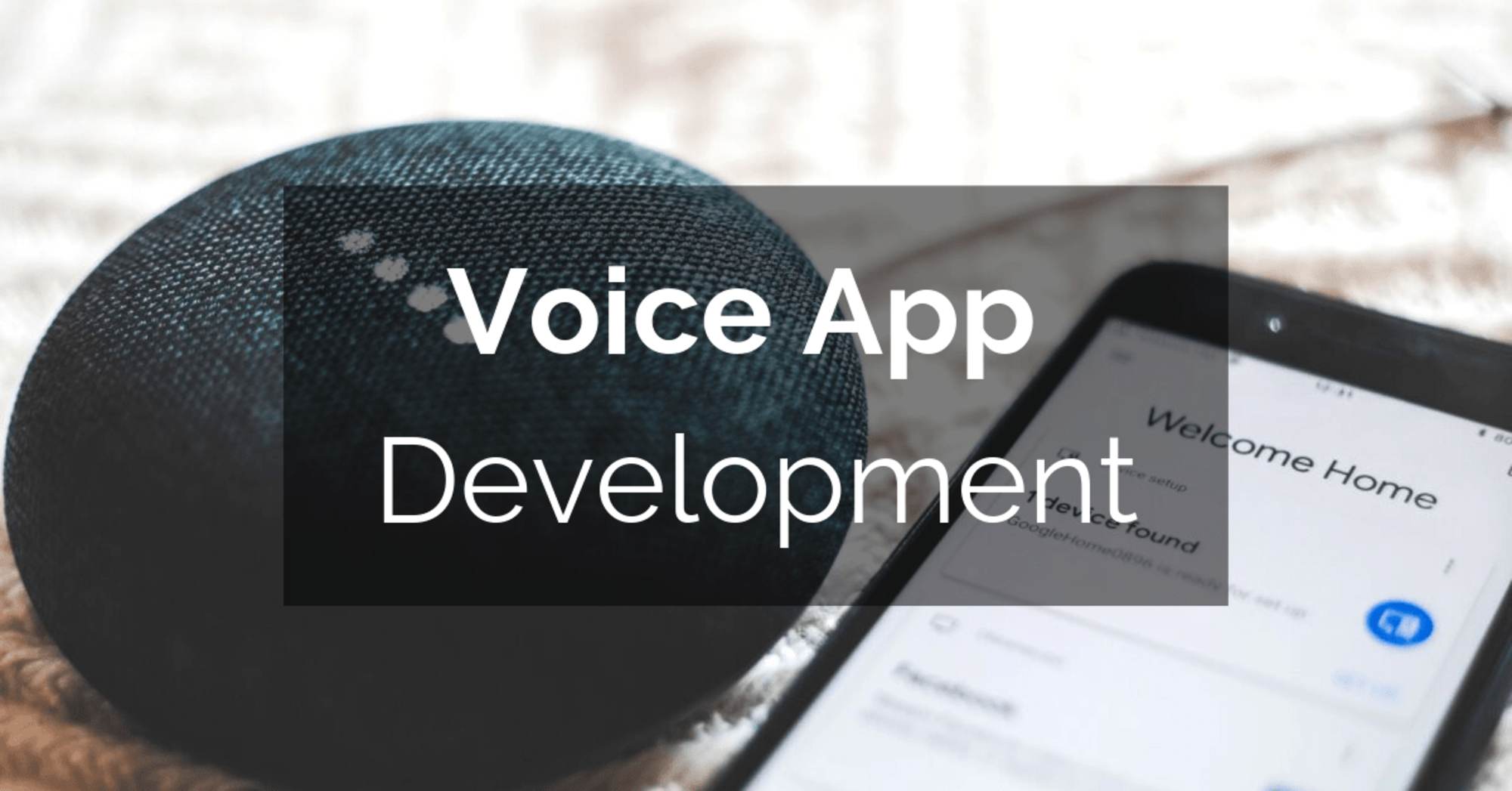 Voice App Development: Opportunities and Challenges