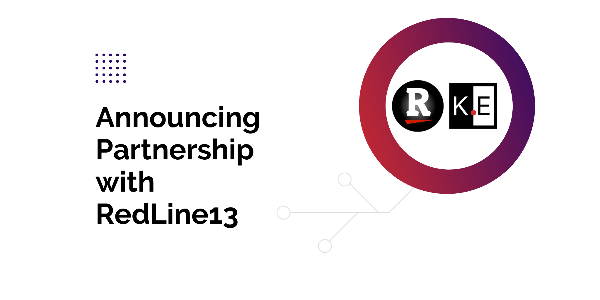 RedLine13 and KeenEthics: The Story of Our Partnership