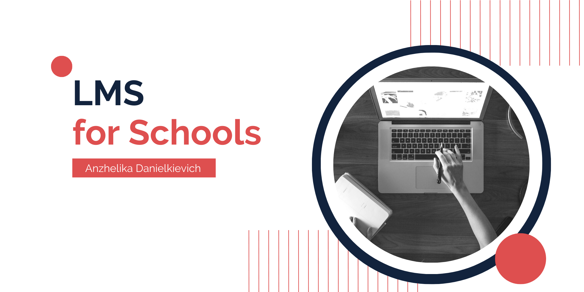LMS for Schools: Take School Management to a New Level