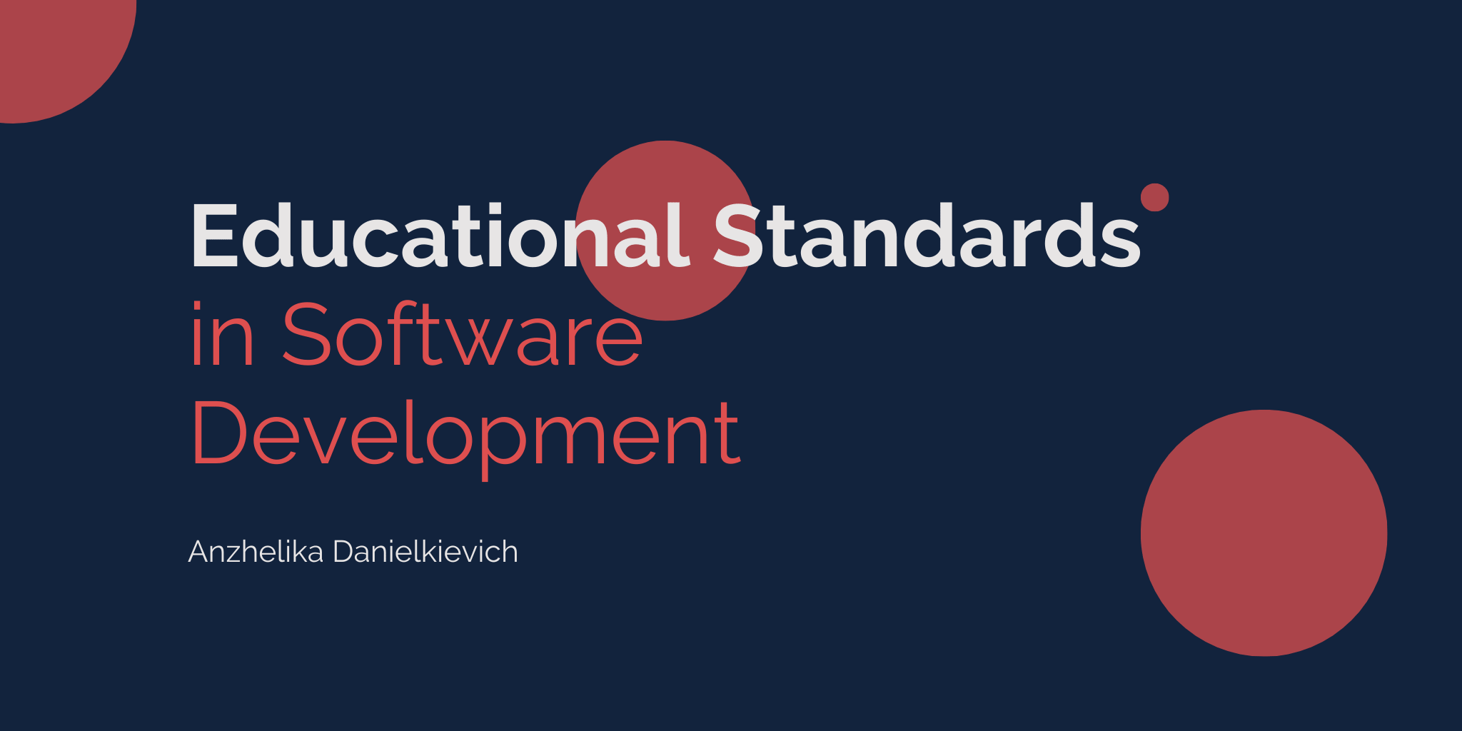 Educational Standards in Software Development: Why They Matter