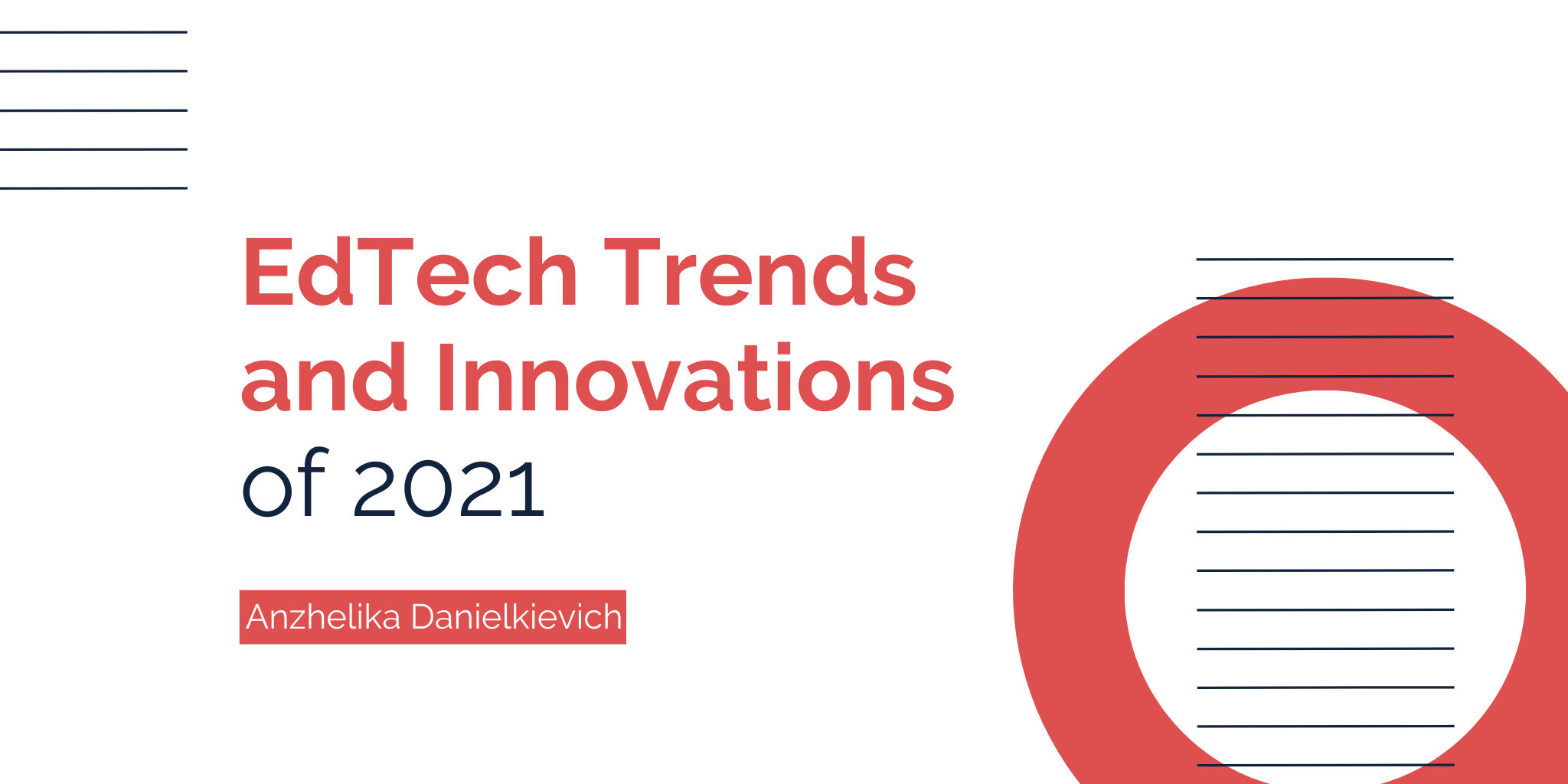 5 Major Technology Trends in Education in 2021