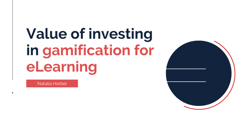 Value of Investing in Gamification for E-learning