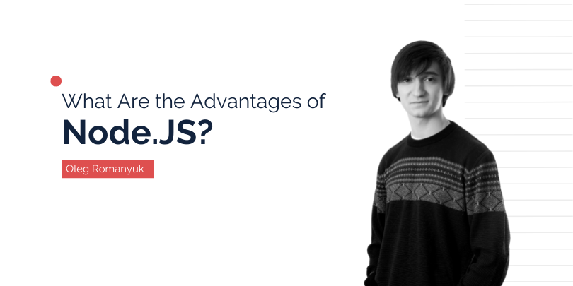 What Are the Advantages of Node.JS?